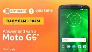 Amazon Moto G6 Quiz Answer (31 July)