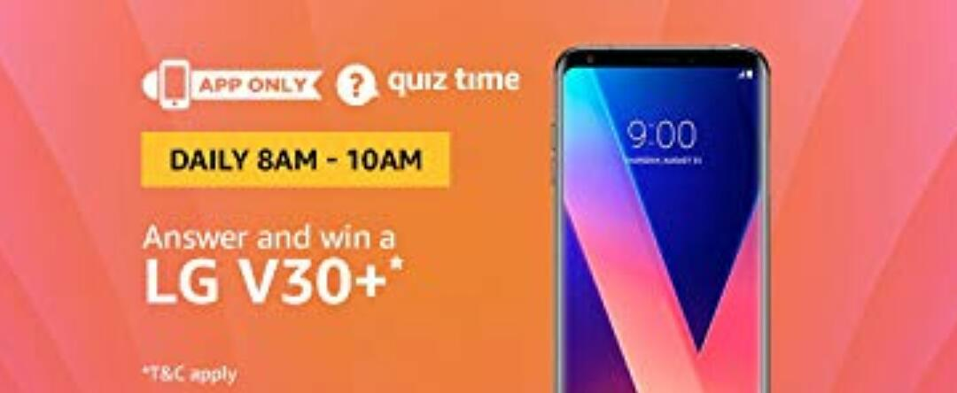 Amazon LG V30+ Quiz Answer (27 July)