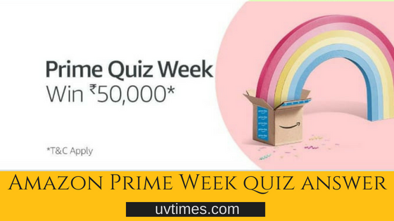 amazon prime quiz week Answer