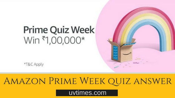 Amazon Prime Quiz Week Answers (06 July 2018)