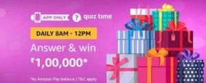 Amazon Quiz Time Answer & win 100000
