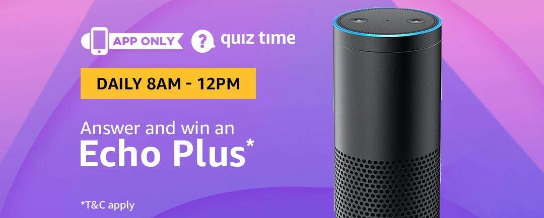 Amazon Echo Plus Quiz Answer 23 August