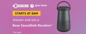 Amazon Bose Soundlink Revolve Quiz Answer 28 August