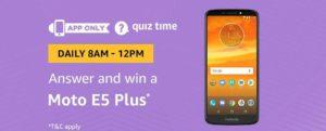 Amazon Moto E5 Quiz Answer 5 September