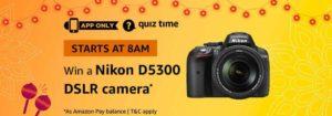 Amazon Nikon DSLR Camera Quiz Answer 21 October