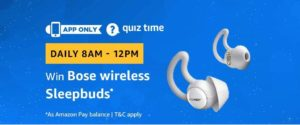 Amazon Bose Wireless Sleepbuds Quiz Answer 13 November