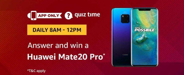Amazon Huawei Mate20 Pro Quiz Answer 30 December