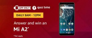 Amazon Mi A2 Quiz Answer