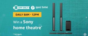 Amazon Sony Home Theatre Quiz Answer 31 January