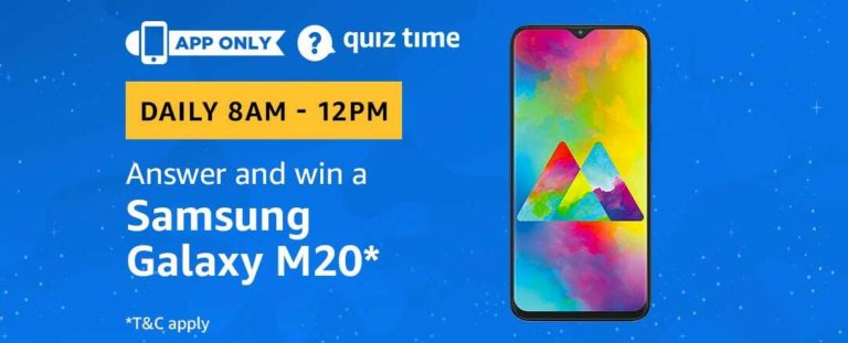 Amazon Samsung Galaxy M20 Quiz Answer 13 March